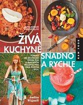 Lifefood Živá kuchyně, snadno a rychle